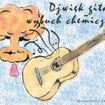 Gitara+chemia - Ewa Palij